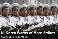 N. Korea Warns of More Strikes