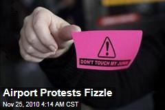 Airport Protests Fizzle
