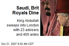 Saudi, Brit Royals Dine