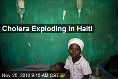 Cholera Exploding in Haiti