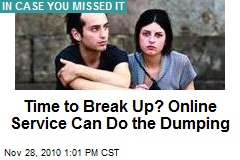 Time to Break Up? Online Service Can Do the Dumping