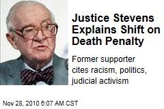 Justice Stevens Explains Shift on Death Penalty