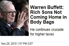 Warren Buffett: Rich Sons Not Coming Home in Body Bags