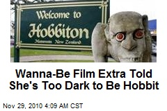 Wanna-Be Film Extra Told She's Too Dark to Be a Hobbit