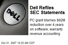 Dell Refiles SEC Statements