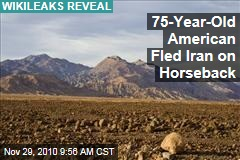 WikiLeaks Cables: 75-Year-Old Fled Iran on Horseback