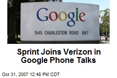Sprint Joins Verizon in Google Phone Talks