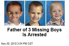 Father of 3 Missing Boys Is Arrested