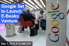 Google Editions Launch Expected Before End of Year