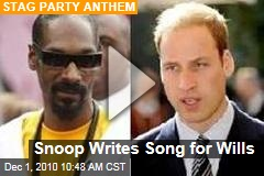 Snoop Writes Song for Wills