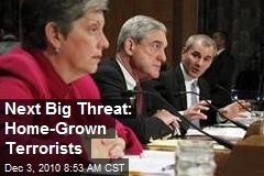 Next Big Threat: Home-Grown Terrorists