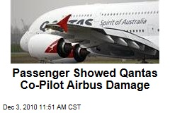 Passenger Showed Qantas Co-Pilot Airbus Damage