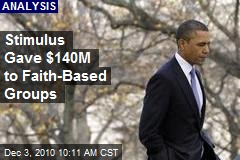 Stimulus Gave $140M to Faith-Based Groups