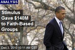 Stimulus Gave $140M to Faith-Based Groups