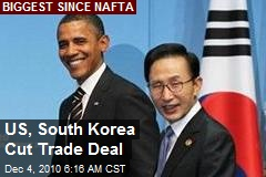 US, South Korea Cut Trade Deal