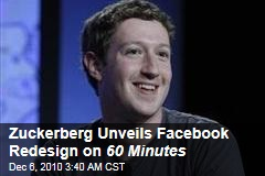 Facebook Redesign Unveiled in Mark Zuckerberg 60 Minutes Appearance