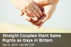 Straight Couples Want Same Rights as Gays in Britain