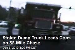 Stolen Dump Truck Leads Cops on 52-Mile Chase