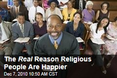 The Real Reason Religious People Are Happier
