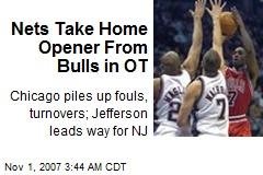 Nets Take Home Opener From Bulls in OT