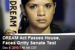 DREAM Act Passes Houses, Faces Gritty Senate Test