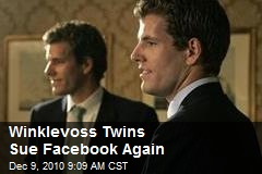 Winklevoss Twins Sue Facebook Again