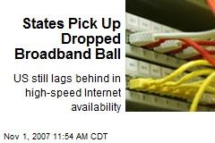 States Pick Up Dropped Broadband Ball