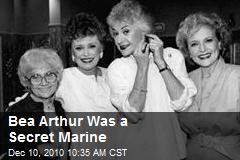 Bea Arthur Was a Secret Marine
