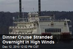 Dinner Cruise Stranded Overnight in High Winds