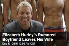 Elizabeth Hurley's Rumored Boyfriend Leaves His Wife