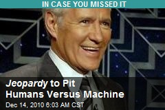 Jeopardy to Pit Humans Versus Machine