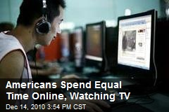 Americans Spend Equal Time Online, Watching TV