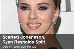 Scarlett Johansson, Ryan Reynolds Split