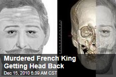 Murdered French King Getting Head Back