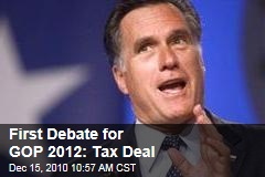 Tax Deal Is First Debate of 2012 Presidential Race: Sarah Palin, Mitt Romney Face Off Against Mike Huckabee, Newt Gingrich, Others