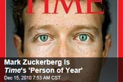 Mark Zuckerberg Is Time 's 'Person of Year'