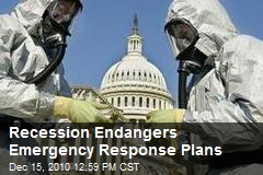 Recession Endangers Emergency Response Plans