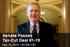 Senate Passes Tax-Cut Deal 81-19