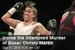 Inside the Attempted Murder of Boxer Christy Martin