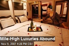 Mile-High Luxuries Abound