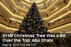 $11M Christmas Tree Was a Bit Over the Top: Abu Dhabi