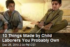13 Things Made By Child Laborers You Probably Own