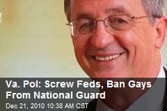 Va. Pol: Screw Feds, Ban Gays From National Guard
