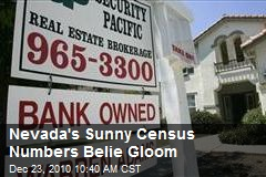 Nevada's Sunny Census Numbers Belie Gloom
