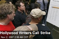 Hollywood Writers Call Strike