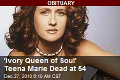 'Ivory Queen of Soul' Teena Marie Dead