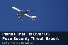 Expert: Screen-Dodging Overflights Pose Security Risk