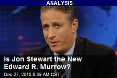 Is Jon Stewart the New Edward R. Murrow?