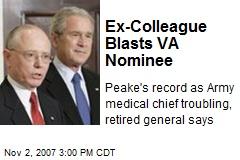 Ex-Colleague Blasts VA Nominee