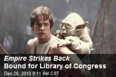 Empire Strikes Back Bound for Library of Congress
